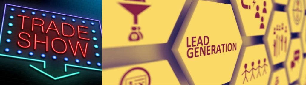 Top Lead Generation Ideas for Your Next Trade Booth