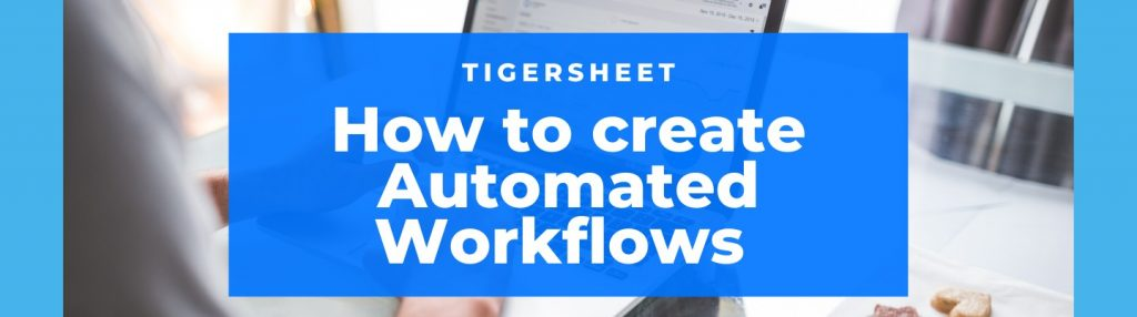 How to create Automated Workflows