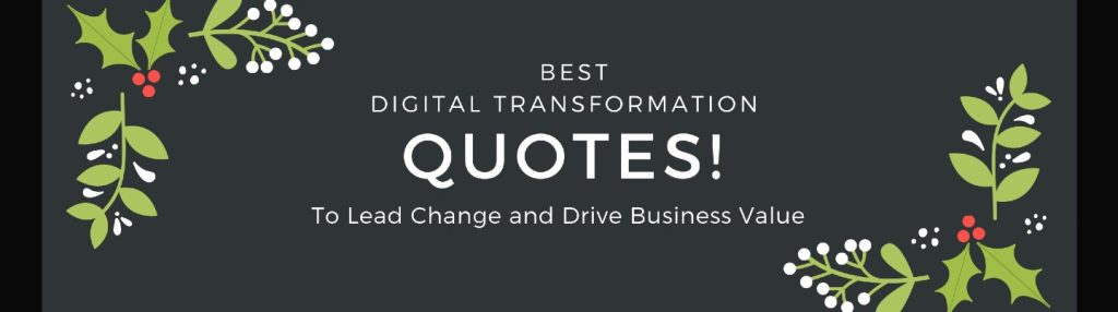 Best Digital Transformation Quotes to Lead Change and Drive Business Value